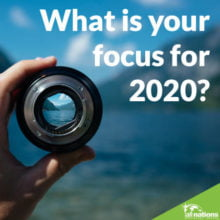 What Is Your Focus For 2020