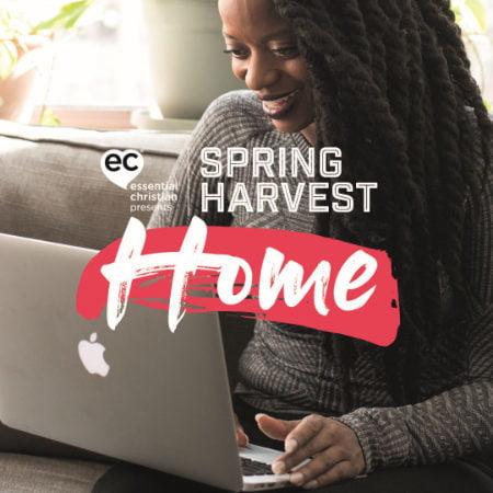 Spring Harvest Home